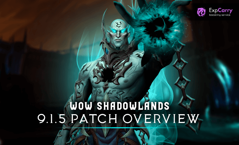 New 9.1.5 Patch WoW Shadowlands - All Changes & Updates