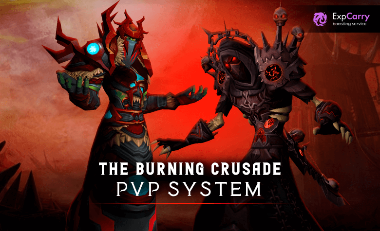 PvP System WoW Burning Crusade Classic | Expert Review