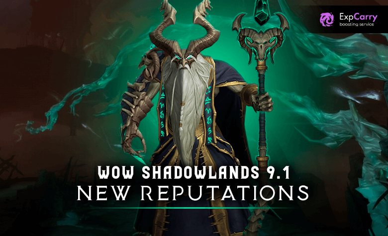 New Factions WoW Shadowlands 9.1