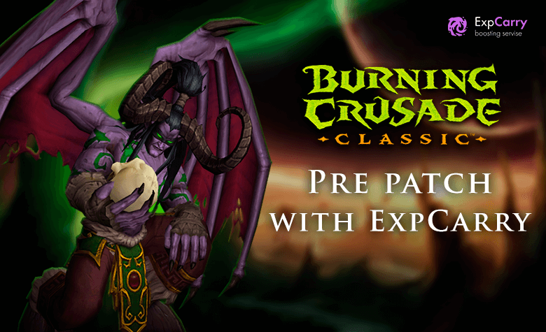 WoW The Burning Crusade Pre-Patch